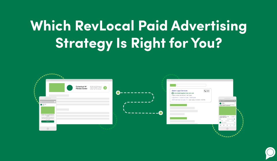 Which RevLocal paid advertising strategy is right for you?