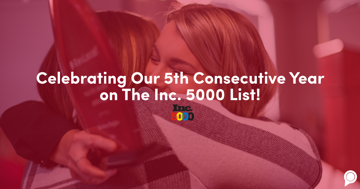Celebrating our fifth consecutive year on the Inc. 5000 list