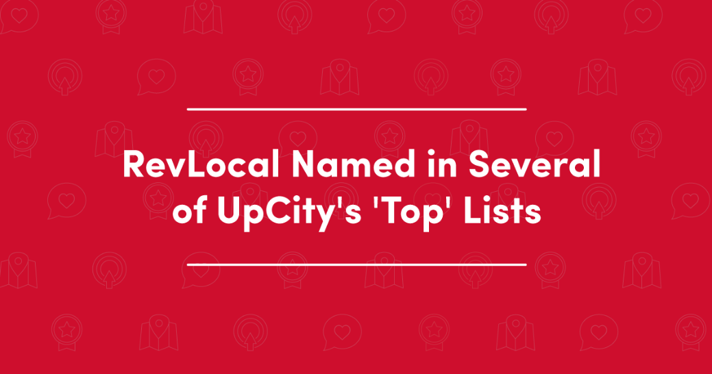 RevLocal named in several of UpCity's 'top' lists
