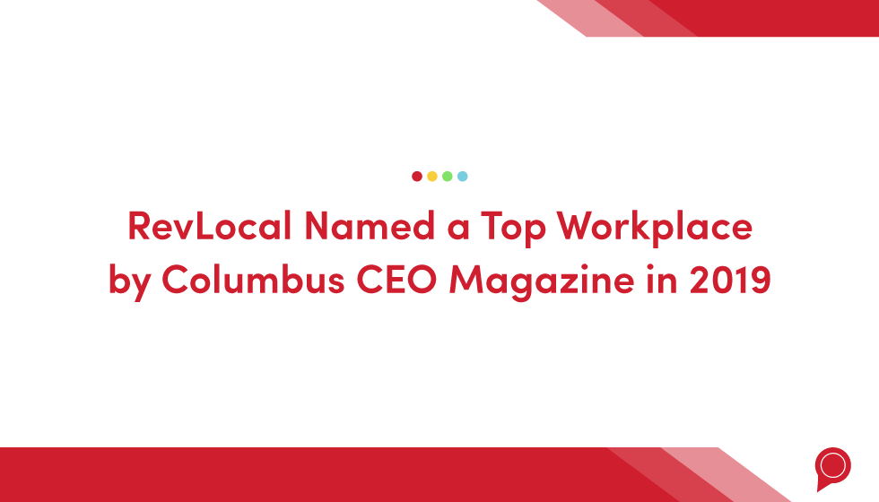 RevLocal named a Top Workplace by Columbus CEO Magazine in 2019