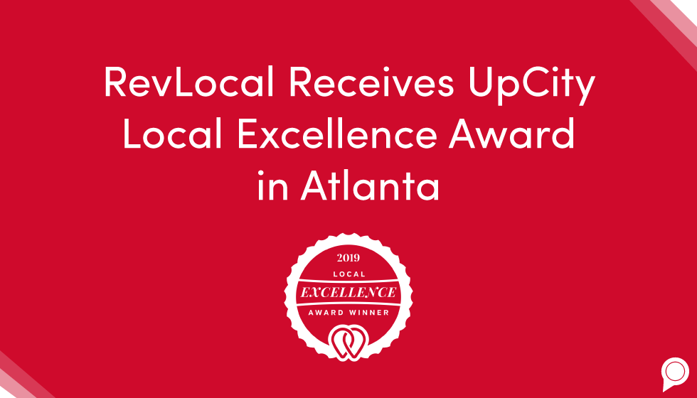 RevLocal receives UpCity Local Excellence Award in Atlanta