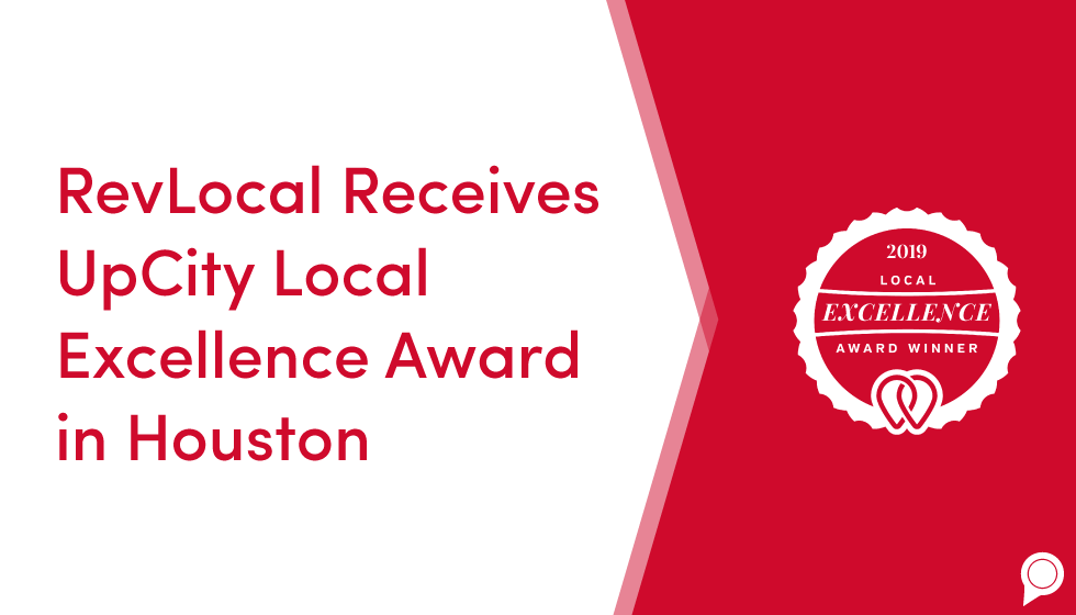 RevLocal receives UpCity Local Excellence Award in Houston