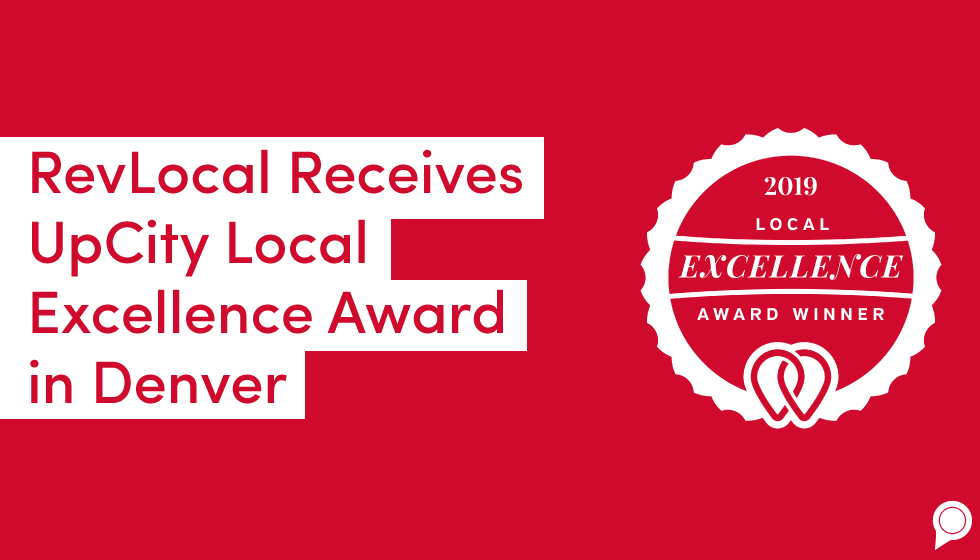 RevLocal received UpCity Local Excellence Award in Denver