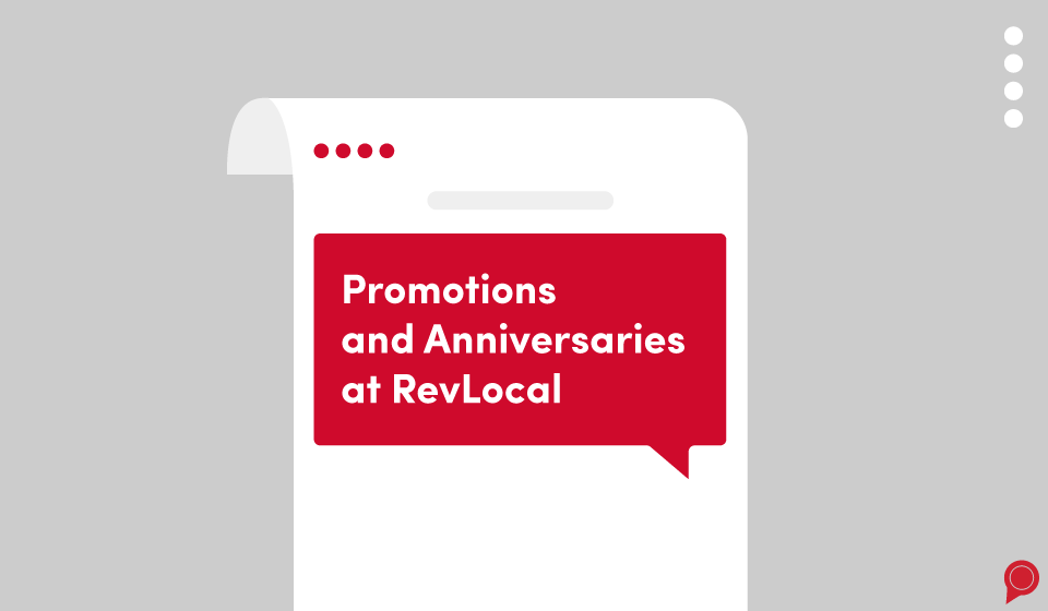 Promotions and anniversaries at RevLocal - November 2019