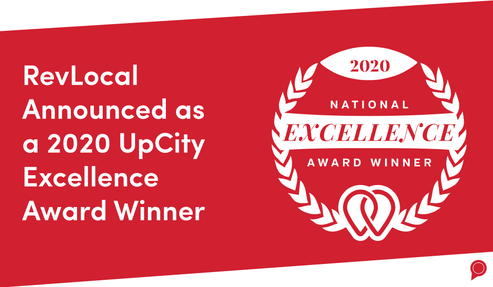 Fill in the alt textRevLocal Announced as a 2020 UpCity National Excellence Award Winner