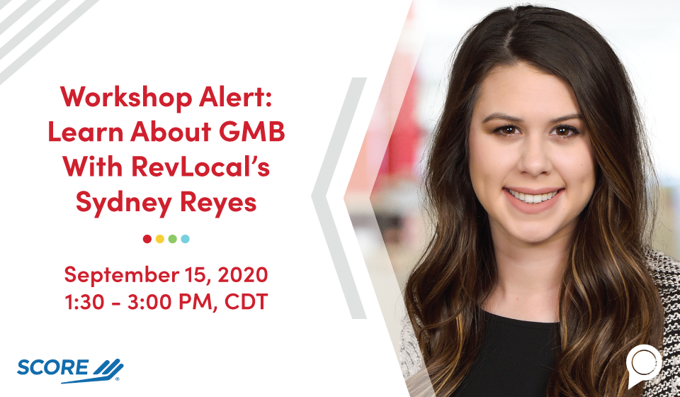 Workshop Alert: Learn About GMB With RevLocal's Sydney Reyes