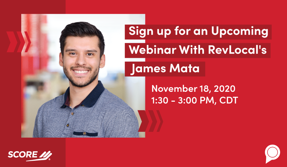 Sign up for an Upcoming Webinar With RevLocal's James Mata