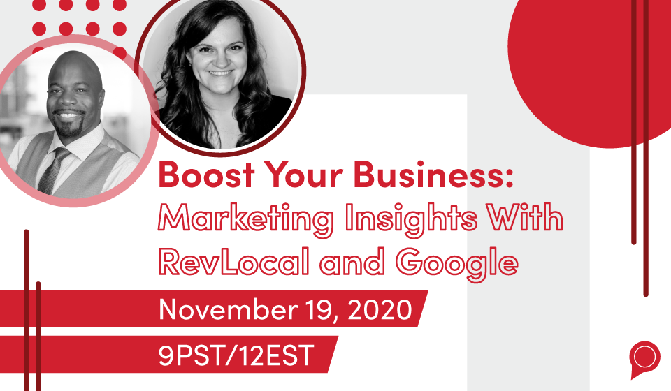 Boost Your Business: Marketing Insights With RevLocal and Google
